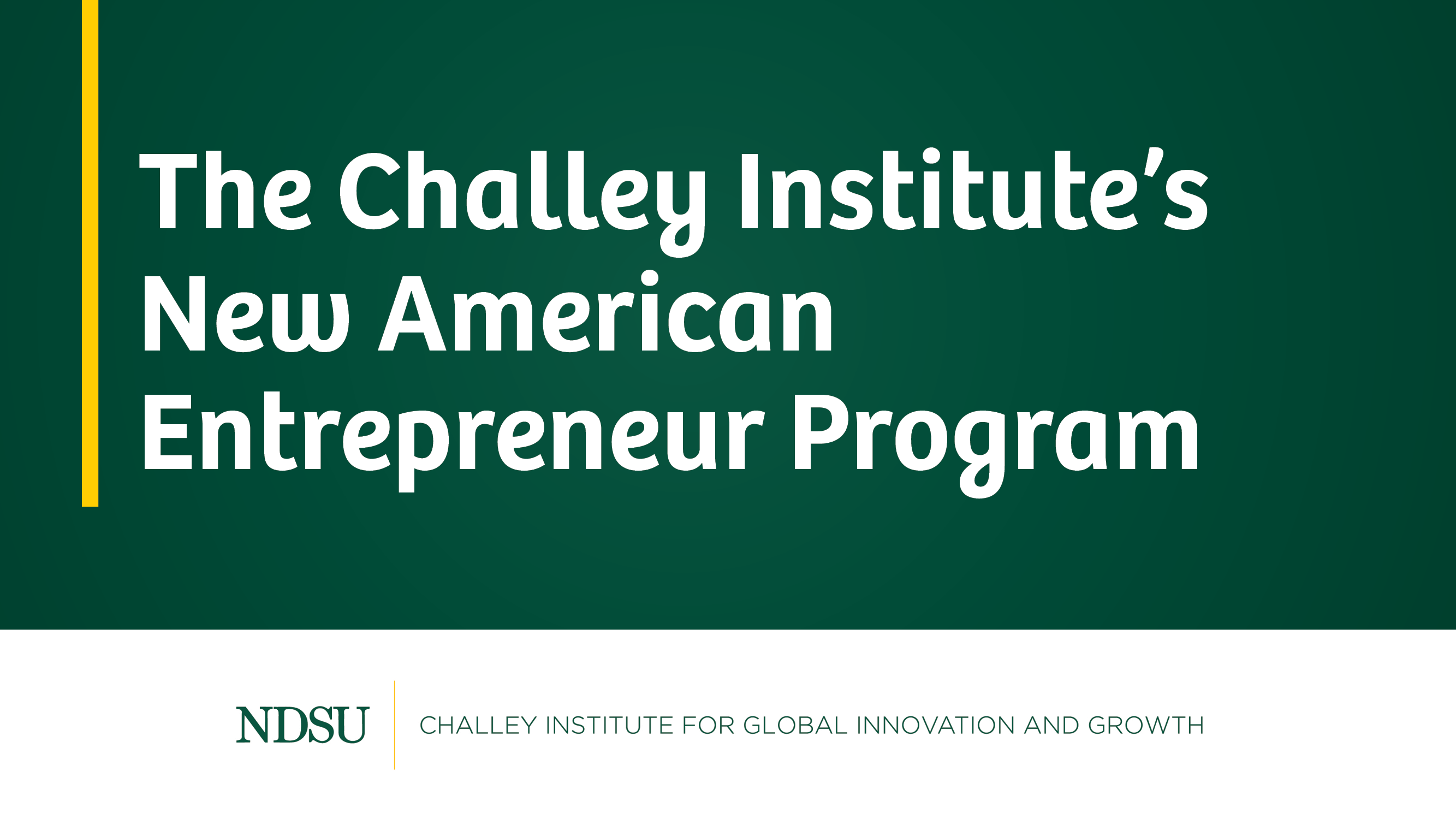 Challey Institue's New American Program