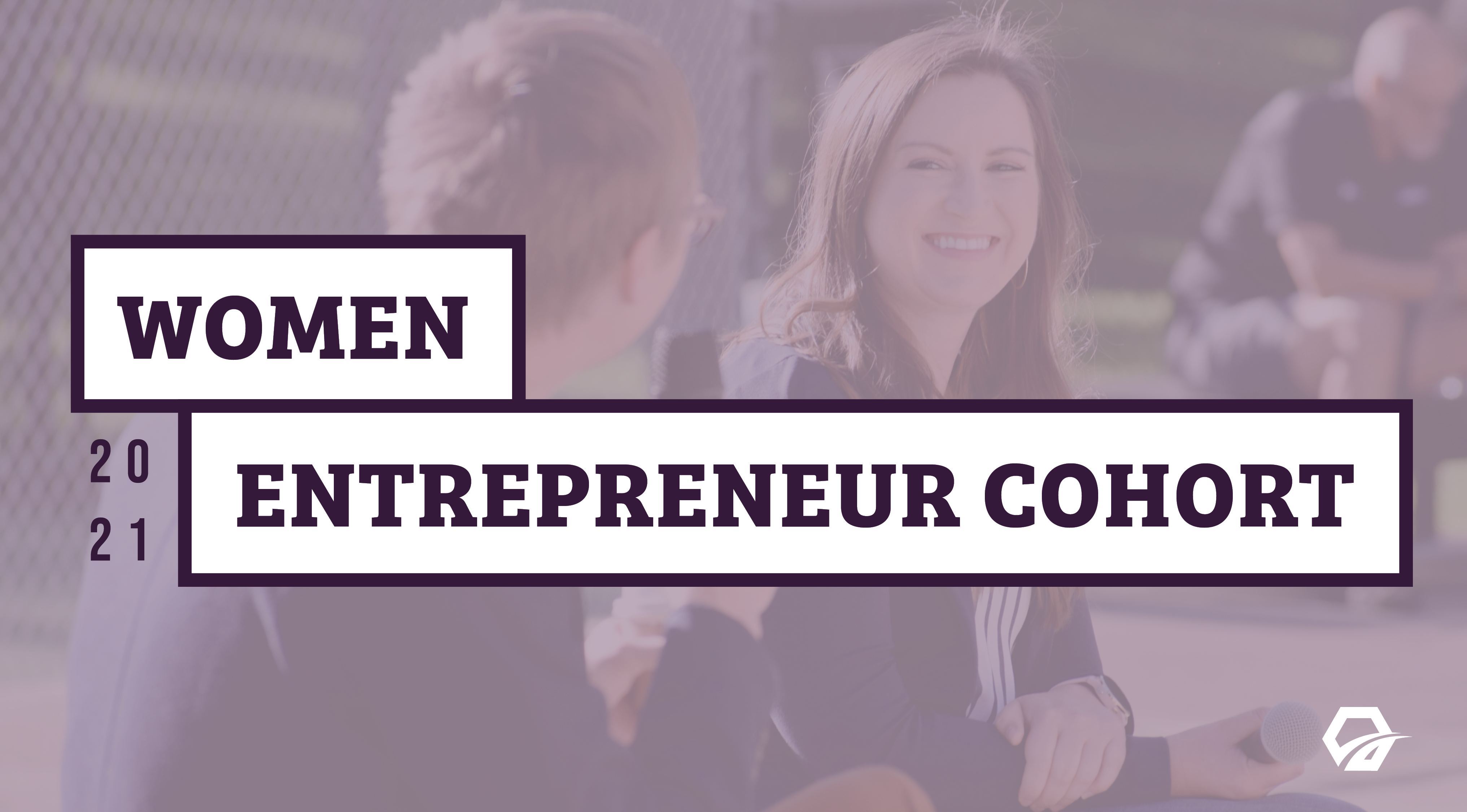 Women Entrepreneur Cohort
